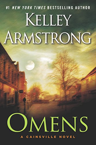 Omens (The Cainsville Series Book 1)  by Kelley Armstrong