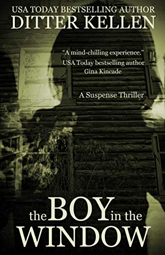 The Boy in the Window by Ditter Kellen