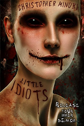Little Idiots  by Christopher Minori