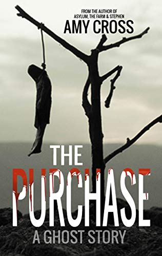 The Purchase  by Amy Cross