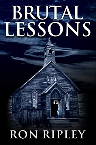 Brutal Lessons by Ron Ripley
