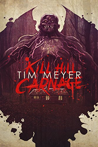 Kill Hill Carnage  by Tim Meyer