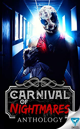 Carnival Of Nightmares (Creepiest Show On Earth Book 2)  by Various Authors