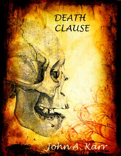 Death Clause  by John A. Karr
