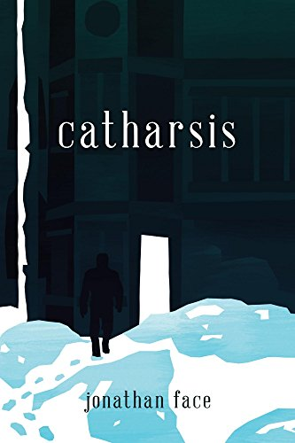 Catharsis  by Jonathan Face