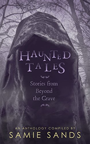 Haunted Tales  by Various Authors