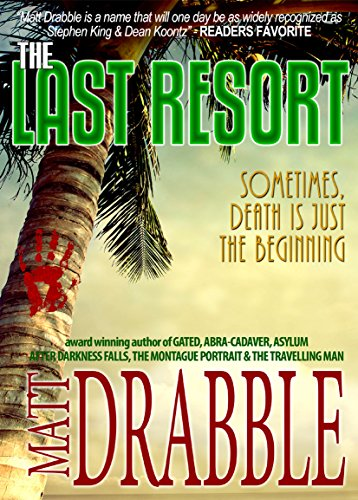 The Last Resort  by Matt Drabble