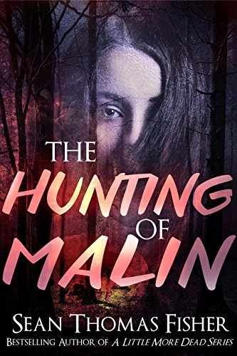 The Hunting of Malin by Sean Thomas Fisher