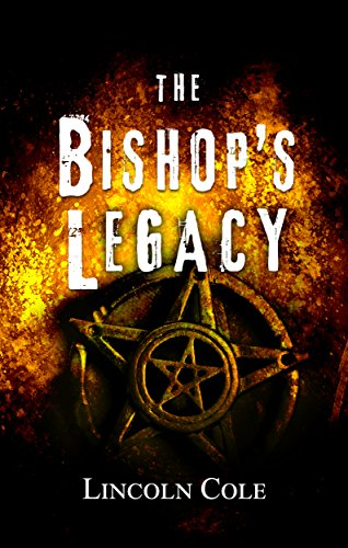 The Bishop's Legacy (World of Shadows Book 3)  by Lincoln Cole