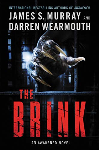 The Brink: An Awakened Novel  by James S. Murray
