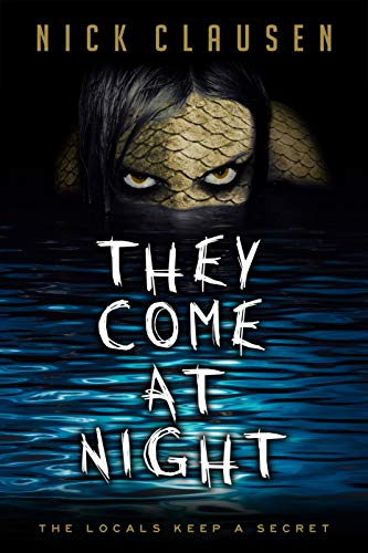 They Come at Night  by Nick Clausen