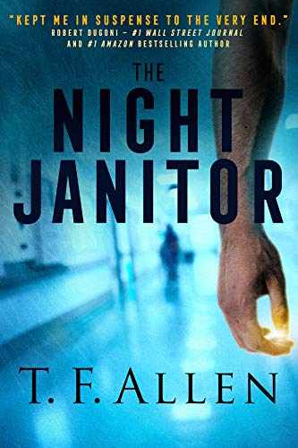 The Night Janitor  by T. F. Allen