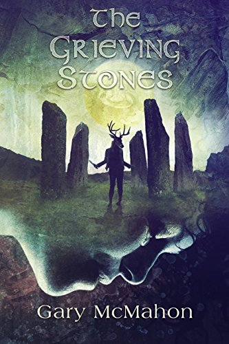 The Grieving Stones (A Haunted House Tale)  by Gary McMahon