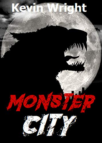 Monster City by Kevin Wright