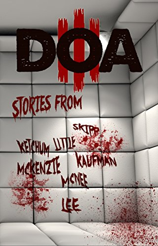 DOA III: Extreme Horror Anthology  by Various Authors