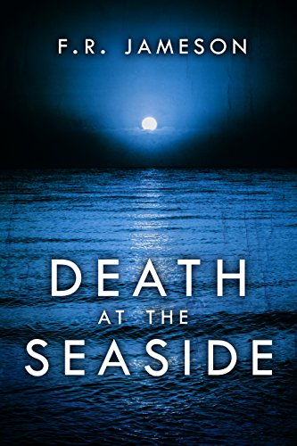 Death at the Seaside (Ghostly Shadows Book 1)  by F.R. Jameson