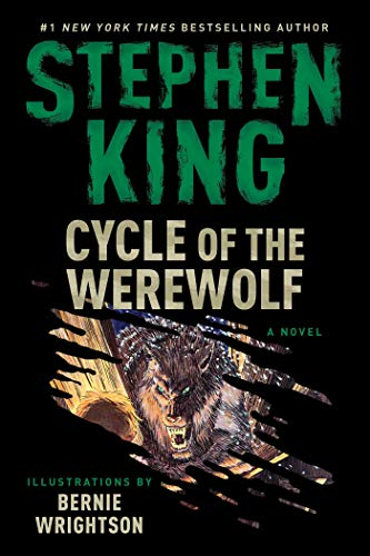 Cycle of the Werewolf: A Novel  by Stephen King