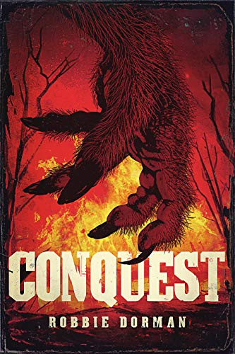 Conquest  by Robbie Dorman