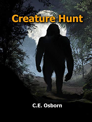 Creature Hunt  by C.E. Osborn