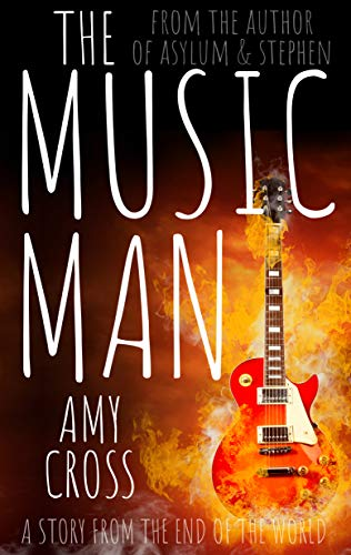 The Music Man  by Amy Cross