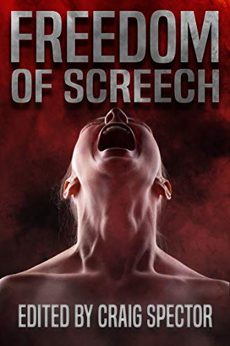 Freedom of Screech  by Various Authors
