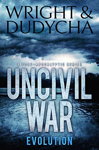 Uncivil War: Evolution  by B.T. Wright