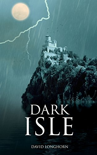 Dark Isle by David Longhorn