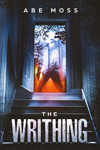 The Writhing: A Horror Novel  by Abe Moss