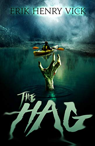 The Hag (The Bloodletter Collections Book 2)  by Erik Henry Vick