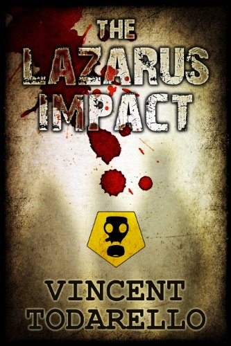 The Lazarus Impact                                                 by Vincent Todarello