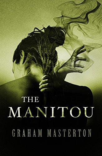 The Manitou  by Graham Masterton