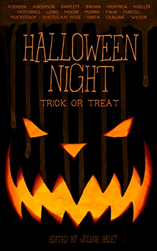Halloween Night: Trick or Treat                                                 by Multiple Authors