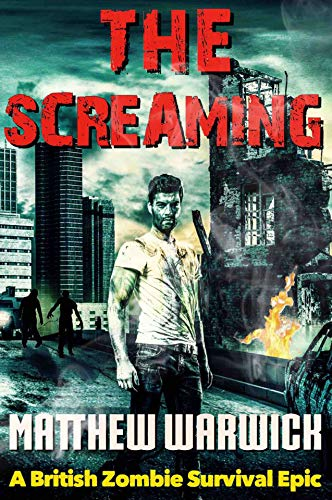 The Screaming: (Book1)  by Matthew Warwick