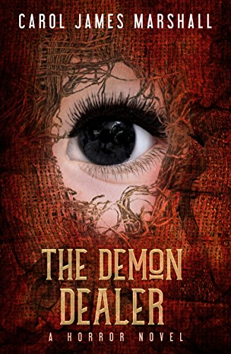The Demon Dealer: A Horror Novel  by Carol James Marshall