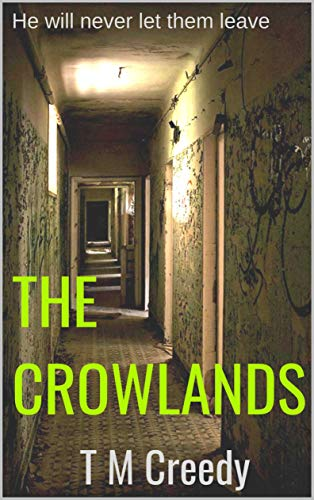 The Crowlands by T M Creedy
