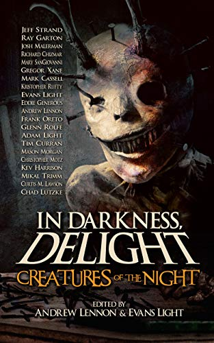 In Darkness, Delight: Creatures of the Night  by Multiple Authors