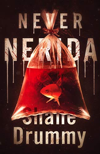 Never Nerida by Shane Drummy