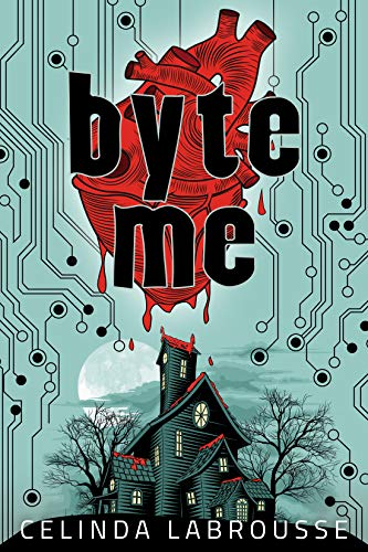 Byte Me  by Celinda Labrousse