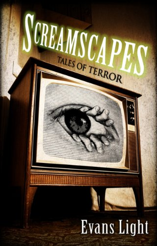 Screamscapes: Tales of Terror                                                 by Evans Light