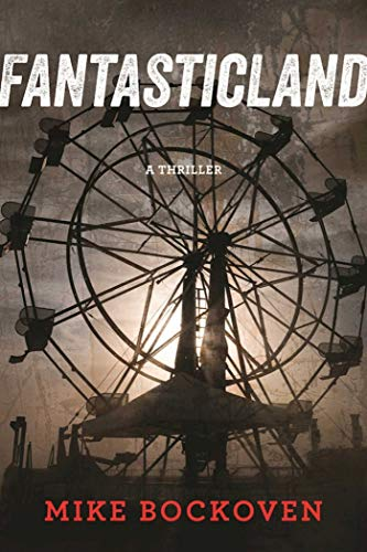 FantasticLand: A Novel                                                 by Mike Bockoven