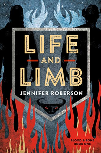 Life and Limb (Blood and Bone Book 1)                                                 by Jennifer Roberson