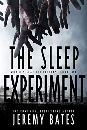 The Sleep Experiment by Jeremy Bates