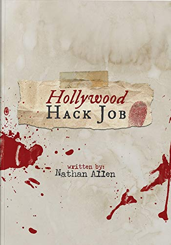 Hollywood Hack Job                                                 by Nathan Allen