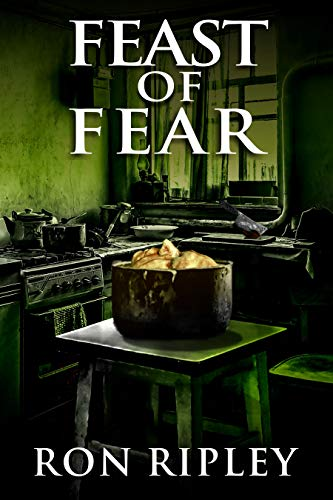 Feast of Fear by Ron Ripley