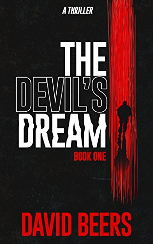 The Devil's Dream: A Gripping Psychological Thriller                                                 by David Beers
