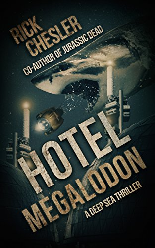 Hotel Megalodon                                                 by Rick Chesler