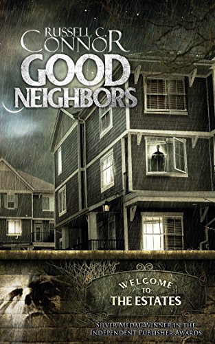 Good Neighbors                                                 by Russell C. Connor
