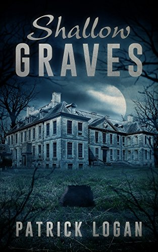 Shallow Graves (The Haunted Book 1)                                                 by Patrick Logan