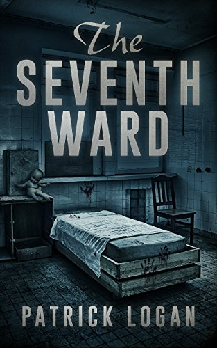The Seventh Ward (The Haunted Book 2)                                                 by Patrick Logan
