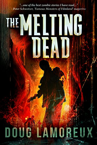 The Melting Dead                                                 by Doug Lamoreux